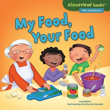 My Food, Your Food ebook by Lisa Bullard