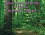 Come Away With Me to NCTC ebook by Paul E. Herda