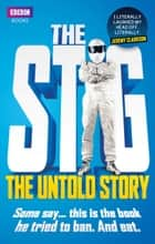 The Stig - The Untold Story ebook by Simon du Beaumarche