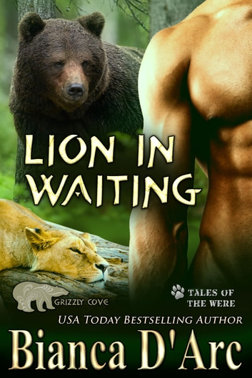 Lion in Waiting - Tales of the Were ebooks by Bianca D'Arc