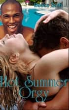 Hot Summer Orgy ebook by Becca Sinh