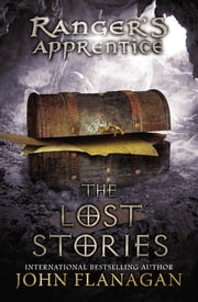 The Lost Stories - Book 11 ebook by John A. Flanagan