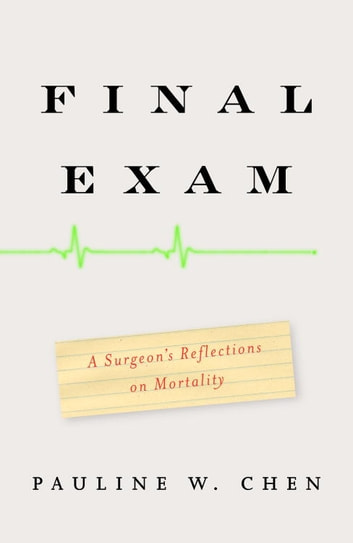 Final Exam eBook by Pauline W. Chen