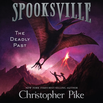 The Deadly Past audiobook by Christopher Pike