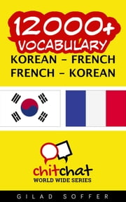 12000+ Vocabulary Korean - French ebook by Gilad Soffer
