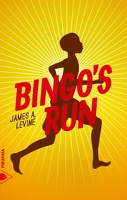 Bingo's run ebook by James A. LEVINE