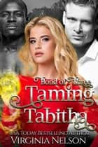 Taming Tabitha ebook by Virginia Nelson