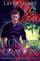 Hunted Dragon ebook by