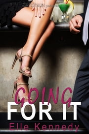 Going For It ebook by Elle Kennedy