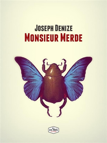 Monsieur Merde ebook by Joseph Denize