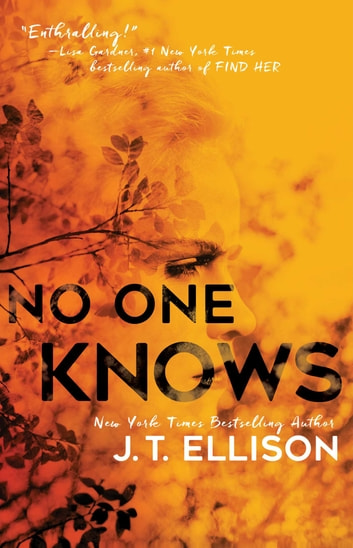 No One Knows - A Book Club Recommendation! ebook by J.T. Ellison