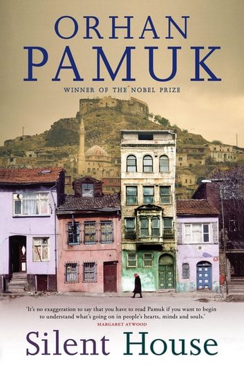 Silent House ebook by Orhan Pamuk