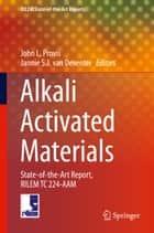 Alkali Activated Materials ebook by John Provis,Jannie van Deventer