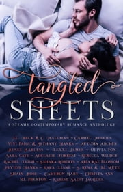 Tangled Sheets: A Steamy Contemporary Romance Anthology ebook by J.L. Beck, C. Hallman, Vivi Paige,...