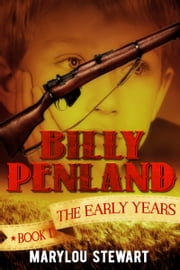 Billy Penland book one The Early Years ebook by Marylou Stewart