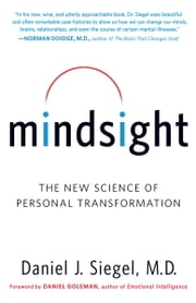 Mindsight - The New Science of Personal Transformation ebook by Kobo.Web.Store.Products.Fields.ContributorFieldViewModel