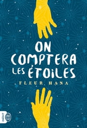 On comptera les étoiles eBook by Fleur Hana