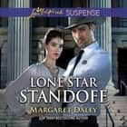 Lone Star Standoff audiobook by Margaret Daley