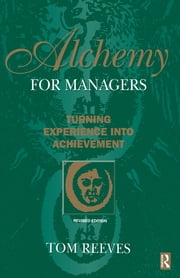 Alchemy for Managers ebook by Tom Reeves