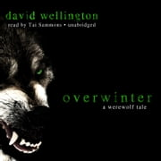 Overwinter - A Werewolf Tale audiobook by David Wellington