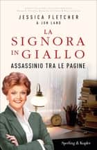 Assassinio tra le pagine eBook by Jessica Fletcher, Jon Land