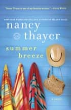 Summer Breeze - A Novel ebook by Nancy Thayer