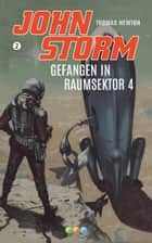 Gefangen in Raumsektor 4 eBook by Thomas Newton