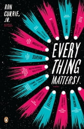 Everything Matters! - A Novel ebook by Ron Currie, Jr.