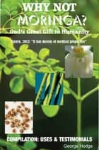 Miracle Moringa ebook by George Hodge