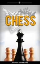 Chess ebook by Wikipedia Contributors, Wikipedia Contributors