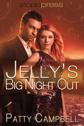 Jelly's Big Night Out ebook by Patty Campbell