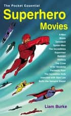 Superhero Movies ebook by Liam Burke