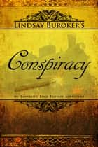 Conspiracy ebook by Lindsay Buroker