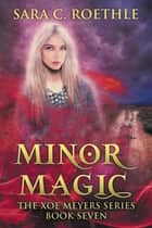 Minor Magic ebook by