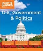 U.S. Government And Politics, 2nd Edition ebook by Franco Scardino