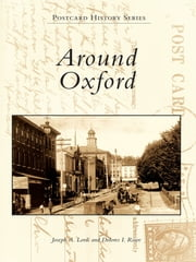 Around Oxford ebook by Joseph A. Lordi,Dolores I. Rowe