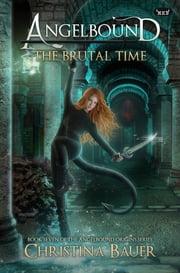 The Brutal Time ebook by Christina Bauer