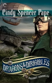 Dragons & Dirigibles 電子書 by Cindy Spencer Pape