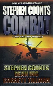 Combat, Vol. 2 ebook by Stephen Coonts,Dean Ing,Barrett Tillman