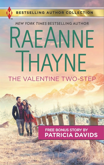 The Valentine Two-Step & The Color of Courage - A 2-in-1 Collection ebook by RaeAnne Thayne,Patricia Davids