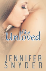 The Unloved ebook by Jennifer Snyder