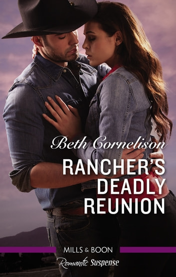 Rancher's Deadly Reunion 電子書 by Beth Cornelison