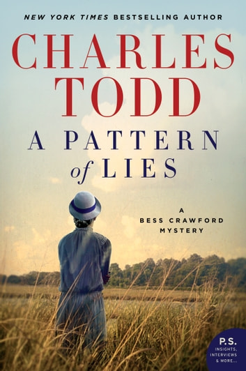 A Pattern of Lies - A Bess Crawford Mystery eBook by Charles Todd