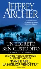 Un segreto ben custodito ebook by Jeffrey Archer, Seba Pezzani
