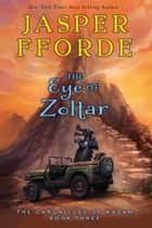 The Eye of Zoltar ebook by Jasper Fforde