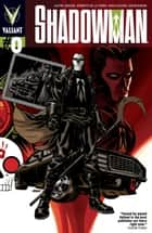 Shadowman (2012) Issue 0 ebook by Justin Jordan, Roberto De La Torre, Mico Suayan,...