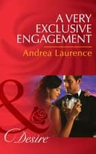 A Very Exclusive Engagement (Mills & Boon Desire) (Daughters of Power: The Capital, Book 5) ekitaplar by Andrea Laurence