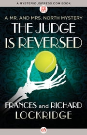 The Judge Is Reversed ebook by Frances Lockridge,Richard Lockridge