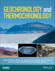 Geochronology and Thermochronology ekitaplar by Peter W. Reiners, Richard W. Carlson, Paul R. Renne,...