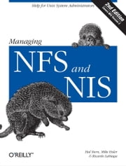 Managing NFS and NIS ebook by Mike Eisler,Ricardo Labiaga,Hal Stern
